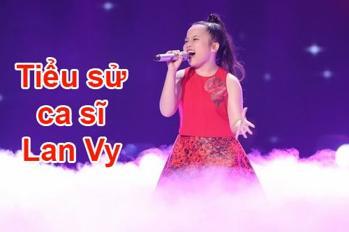 Tiểu sử ca sĩ Lan Vy